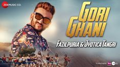 Gori Ghani Fazilpuria,Jyotica Tangri Hindi Mp3 Song. Music Composed by Rossh And Lyrics By Rossh. Music Present by Zee Music Company Music Gori Ghani song belongs to Hindi, Gori Ghani by Fazilpuria,Jyotica Tangri, Gori Ghani available To free download ,Download Fazilpuria,Jyotica Tangri Gori Ghani Mp3 Song. Gori Ghani Hindi released on 25-Jul-2018.Here We Are Providing Different Mp3 Formats For Download And Online Play And Listen.