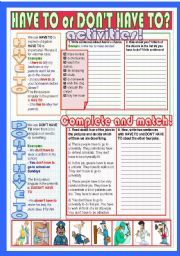 English worksheet: HAVE TO or DON´T HAVE TO?
