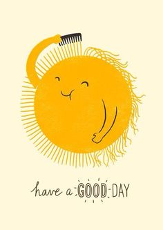 Bad Hair Day by Lim Heng Swee: Giclée print. - I never look that happy on a bad hair day Humor Grafico, Bad Hair Day, Good Morning Quotes, Good Day Quotes, Sunny Day Quotes, Goog Morning, Happy Morning, Good Morning Friends, Tuesday Morning