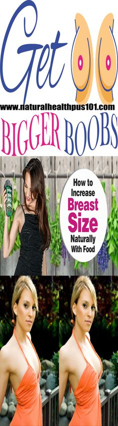 how to increase breast size by massage, how to increase breast size with food, how to increase bust size in 1 week in hindi, how to increase breast size video, how to increase breast size by exercise, how to increase cup size, breast size increase after m http://womansbust.com/breast-enlargement-supplements/