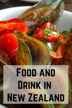 Things to eat and drink in New Zealand This is a really good list!