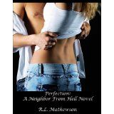 Perfection (A Neighbor From Hell) (Kindle Edition)By R.L. Mathewson