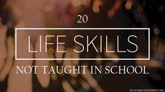 20 Life Skills Not Taught In School