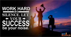 Work hard in silence. let your success be your noise. #workhard #success #b2b #motivational #work #b2bmarketing Work Hard In Silence, Motivational, Success, Activities, Let It Be, Business, Movies, Movie Posters, Films