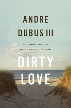In this heartbreakingly beautiful book of disillusioned intimacy and persistent yearning, beloved and celebrated author Andre Dubus III explores the bottomless needs and stubborn weaknesses of people seeking gratification in food and sex, work and love. New Books, Good Books, Books To Read, Book Festival, What Book, Modern Love, Mystery Thriller, Book Show, Reading Lists