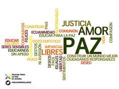 Nuestra sociedad necesita más JUSTICIA + AMOR + PAZ #EducarParaLaPaz