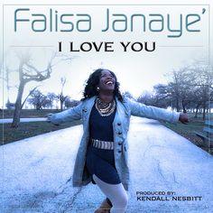 Video: @FaLisaJaNaye – I Love You | VannDigital.com