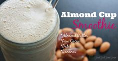 Raise your hands if you love almond butter cups! How about putting it into a glass? This is where almond cup smoothie comes in to play! Smooth and creamy.