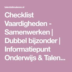 Checklist Vaardigheden - Samenwerken | Dubbel bijzonder | Informatiepunt Onderwijs & Talentontwikkeling (SLO)