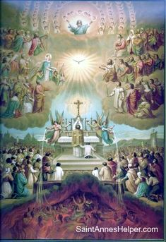 Baltimore Catechism: What is Purgatory? Beautiful picture of the Communion of Saints!