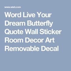 Word Live Your Dream Butterfly Quote Wall Sticker Room Decor Art Removable Decal