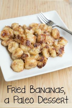Fried Bananas ~ a healthy dessert recipe that is Paleo friendly! || 5DollarDinners.com