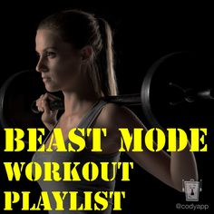 A 90-minute workout music playlist (YouTube). Turn your Beast Mode on! From the Cody App blog. #beastmode #fitness #codyapp
