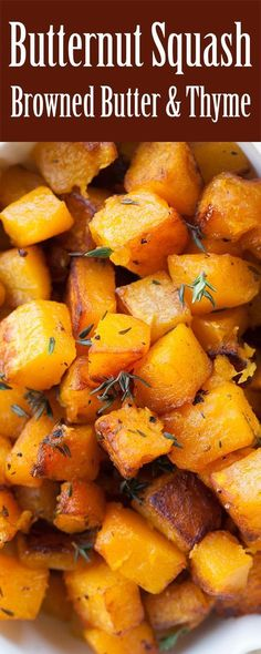 Butternut squash cubes, seared in browned butter, tossed with thyme. Easy Thanksgiving stovetop side! The browned butter brings out the most amazing flavor in the butternut squash.