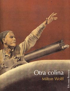 Otra colina - Milton Wolff, últim comandant del batalló Lincoln Lincoln, Movies, Movie Posters, Films, Film Poster, Cinema, Movie, Film, Movie Quotes