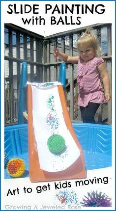 Growing A Jeweled Rose Slide Painting with Balls- art to get kids moving on the preschool playground Outside Activities, Creative Activities, Toddler Activities, Preschool Activities, Outdoor Activities, Preschool Playground, Preschool Art, Preschool Painting, Process Art Preschool