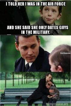 told her I was in the airforce - Navy Memes - clean mandatory fun