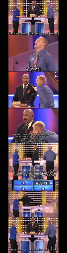 "Steve Harvey is the best thing that ever happened to Family Feud. After this the lady says, ""the collection plate at church"". And it pops up below ""a joint"""