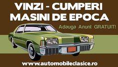 Adauga Anunt GRATUIT -  http://automobileclasice.ro