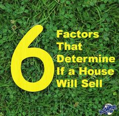 Check out these 6 factors that determine if a house will sell: http://www.househunt.com/news-realestate/6-factors-to-sell-a-home/