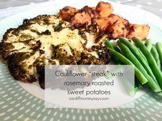 This week we're eating… cauliflower 'steak' and rosemary roasted sweet potatoes - Cardiff Mummy Says Cauliflower Steaks, Cauliflower Recipes, Clean Eating Vegetarian, Vegetarian Recipes, Steamed Green Beans, Roasted Sweet Potatoes, Cardiff, Family Meals, Recipe Ideas