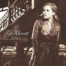 Tift Merritt- Bramble Rose (2002)