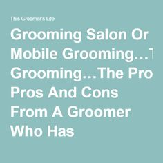 How to start a mobile pet grooming business pinterest mobile pet grooming salon or mobile groomingthe pros and cons from a groomer who has experienced both solutioingenieria Gallery