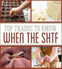 Survival Skills: Best Trades To Know When The SHTF. Learning basic valuable trade skills for you to survive. Survival Gear and Prepping Ideas | Survival Life | http://survivallife.com/2014/05/26/best-trades-to-know-when-the-shtf/