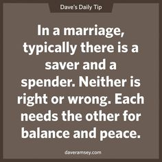Dave Ramsey- I'm glad Robert and I balance each other out :)