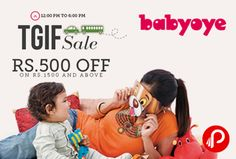 #Babyoye #TGIF #Sale #offers Rs.500 #off on Rs.1500 and above and only for today 12PM to 6PM and not valid on #Diapers, Feeding Bottles & infant food & discounted Products. Coupon Code: TGIF500 http://www.paisebachaoindia.com/get-rs-500-off-in-tgif-sale-babyoye/