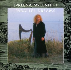 Loreena Mckennitt - Parallel Dreams-Remastered