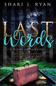 Last Words by Shari J. Ryan  Cover Reveal  Cover Design: MadHat Books  Release Date: October 9 2017    Synopsis  Last Words where Non-Fiction meets Fiction and the lines in between are blurred by forbidden love.  Amelia  1942:  The inside of my closet held the last bit of my freedom before I was torn from my home and shoved onto a dark train.  Our destination was even darker. Women and children to the right. Men to the left they shouted at us.  Everything was taken from me leaving only the…