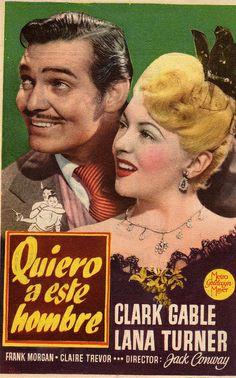 Spanish language movie poster, Clark Gable and Lana Turner