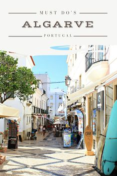 Must do's in the beautiful area of Algarve in Portugal.