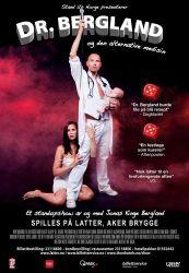 Dr. Bergland og den alternative medisin. Show i Oslo - Latter på Aker Brygge