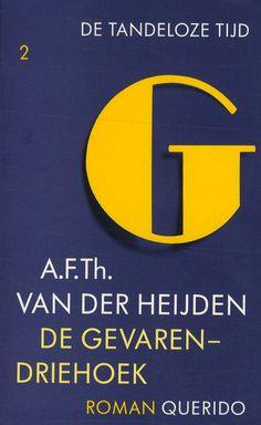De gevarendriehoek - A.F.Th. van der Heijden (De tandeloze tijd 2)