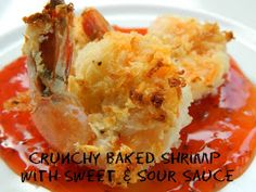 Baked Sweet snd Sour Shrimp (prawns) instead of sauce on this link, use the sauce from the baked sweet and sour chicken -- also pinned on this board.