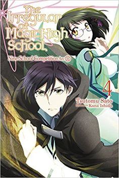The Irregular at Magic High School, Vol. 4 - light novel, by Tsutomu Satou and Kana Ishida (released Apr 18, 2017). First High's beloved Miyuki takes center stage to give a beautifully elegant performance. Her brother, Tatsuya, doesn't have a moment to waste as he works as part of the engineering team. But after his teammates fall prey to a horrific accident, Tatsuya is suddenly set on a direct collision course with the Crimson Price, Masaki Ichijou!