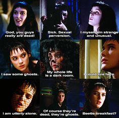 Quotes from Lydia Deetz Beetlejuice Quotes, Lydia Beetlejuice, Movie Quotes, Funny Quotes, Winona Forever, Tim Burton Films, Johnny Depp Movies, Michael Keaton, Winona Ryder