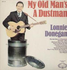 April 1960, Lonnie Donegan, My Old Man's a Dustman.