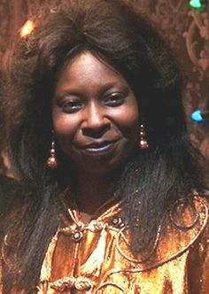 Whoopi Goldberg  as Oda Mae Brown from Ghost. She is one of my favorite actresses and never fails to make me laugh.