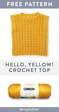Yarnspirations is the spot to find countless free easy crochet patterns, including the Caron Hello, Yellow! Crochet Top, XS/S . Crochet Jumper, Bag Crochet, Mode Crochet, Crochet Crop Top, Crochet Woman, Crochet Yarn, Crochet Clothes, Crochet Vests, Doilies Crochet