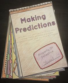 Making Predictions Detective's Notebook:  Students are detectives trying to be one step ahead of the story. Their job is to gather evidence and make predictions about what they think will happen next.