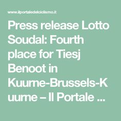 Press release Lotto Soudal: Fourth place for Tiesj Benoot in Kuurne-Brussels-Kuurne – Il Portale Del Ciclismo
