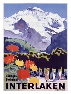 1935 Interlaken Switzerland Swiss Alps Vintage Travel Advertisement Art Poster - Travel Poster - Ideas of Travel Poster Retro Poster, All Poster, Print Poster, Ski Posters, Railway Posters, Poster Wall, Switzerland Interlaken, Switzerland Trip, Swiss Travel