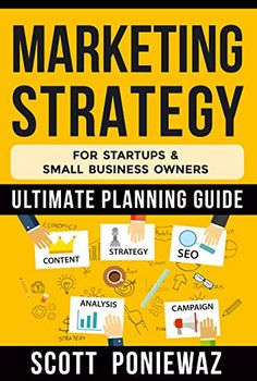 Now on Kindle A Marketing Strategy is at the core of any business and a marketing strategy is a must-have for any business owner or entrepreneur. This simplified, step-by-step guide to building, planning, and executing a marketing strategy is required reading for anyone trying to fuel growth and revenue for their startup or small-business.