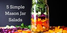 5 Simple Mason Jar Salads