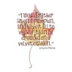 Henry David Thoreau Quote // Autumn Pressed by Fishintheforest, $25.00