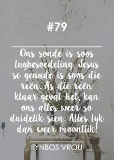 Afrikaans, Type 3, Quotes, Wisdom, Messages, God, Home Decor, Stickers, Facebook