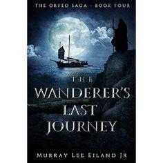 #Book Review of #TheWanderersLastJourney from #ReadersFavorite…